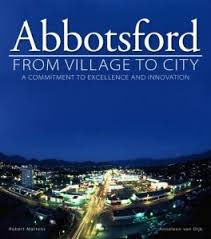 Abbotsford: From Village To City Hardcover